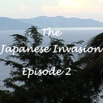 Japanese Invasion Ep 2
